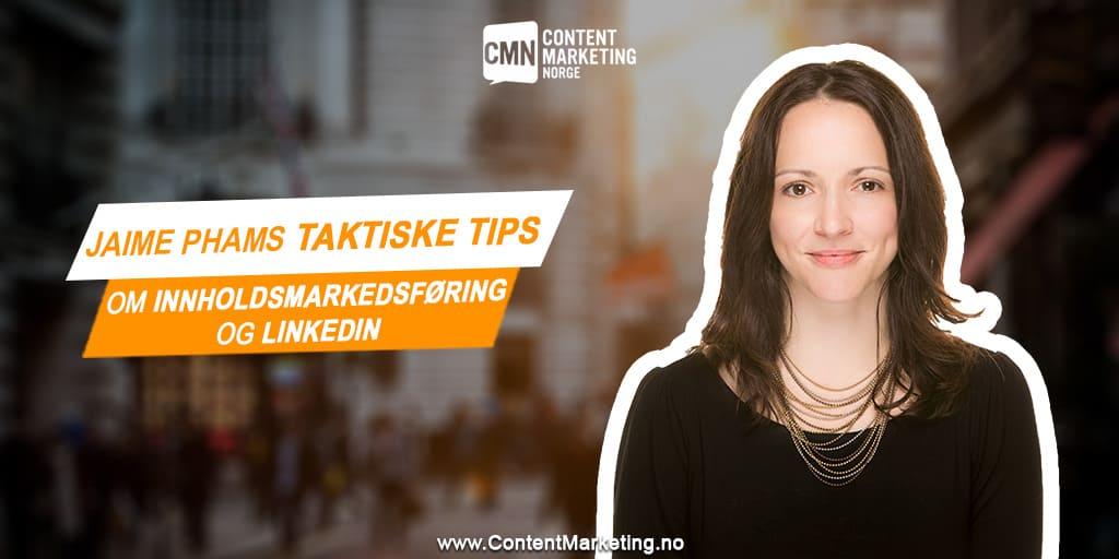 Taktiske tips om innholdsmarkedsføring og linkedin